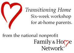 "Red heart and the words ""Transitioning Home six-week workshop for at-home parents"""